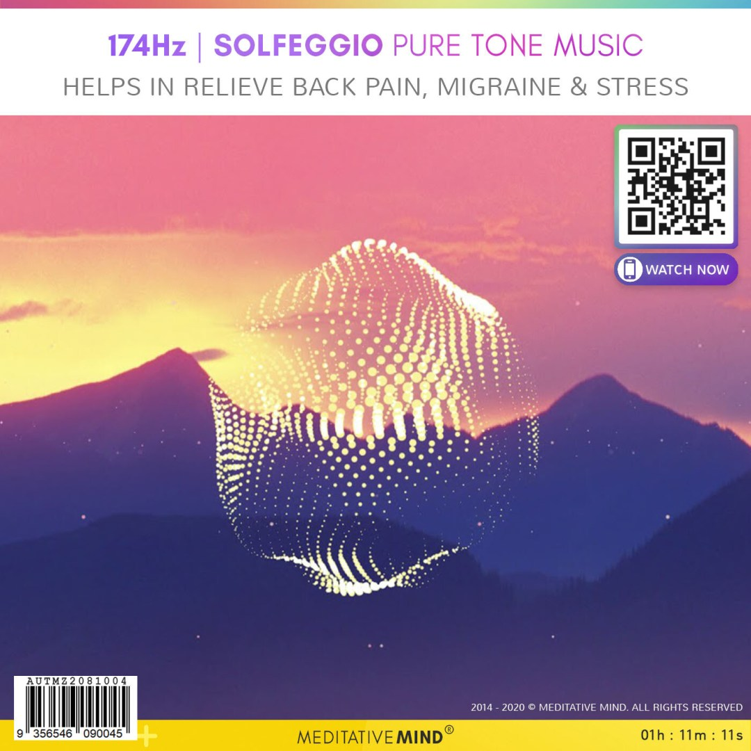 174Hz - Solfeggio Pure Tone Music - Helps in Relieve Back Pain, Migraine & Stress