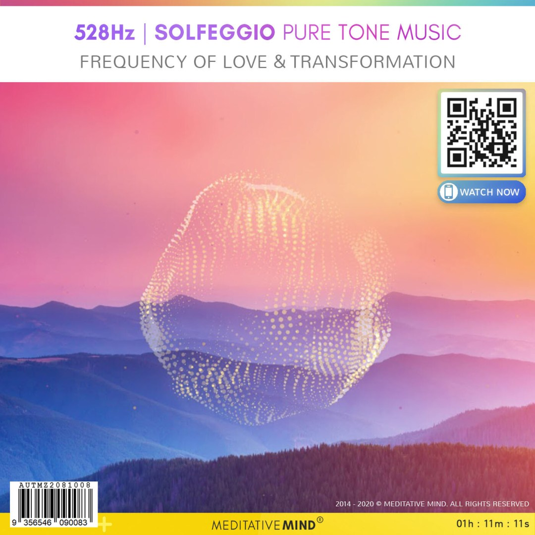 528Hz - Solfeggio Pure Tone Music - Frequency of Love & Transformation
