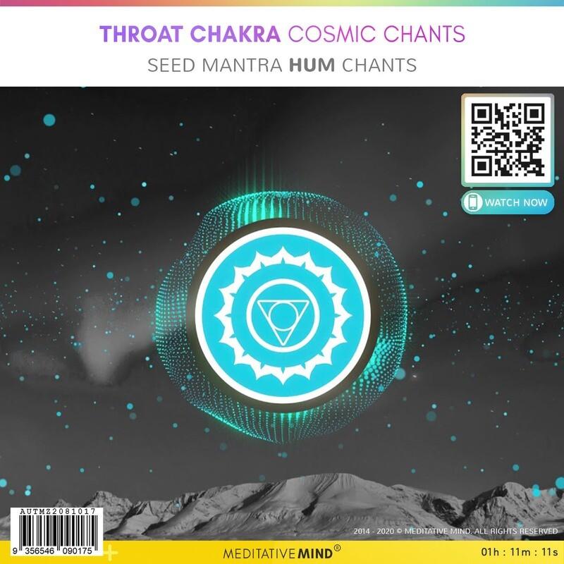 Throat Chakra Cosmic Chants - Seed Mantra Hum Chants