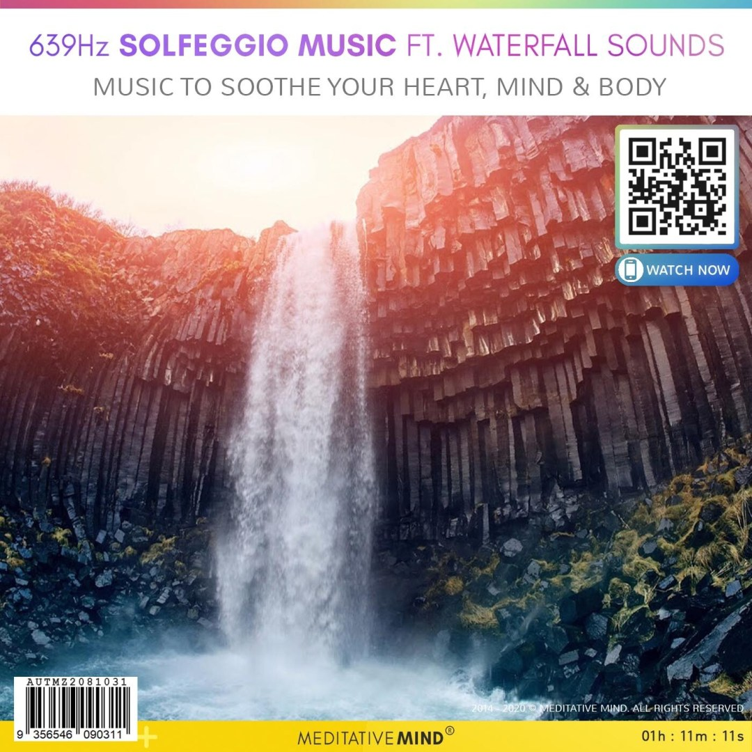 639Hz Solfeggio Music Ft. Waterfall Sounds - Music to Soothe Your Heart, Mind & Body