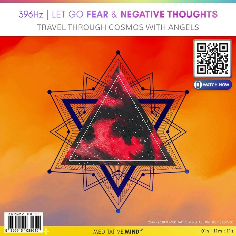 396Hz - Let go Fear & Negative Thoughts - Travel Through Cosmos with Angels