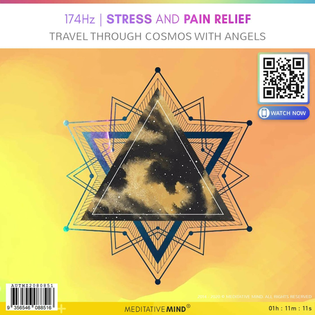 174Hz - Stress and Pain Relief - Travel Through Cosmos with Angels