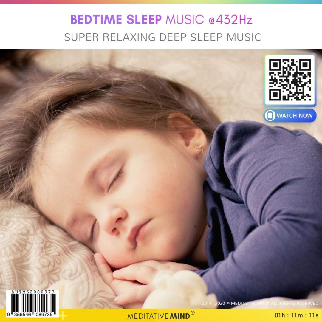 Bedtime Sleep Music @432Hz - Super Relaxing Deep Sleep Music