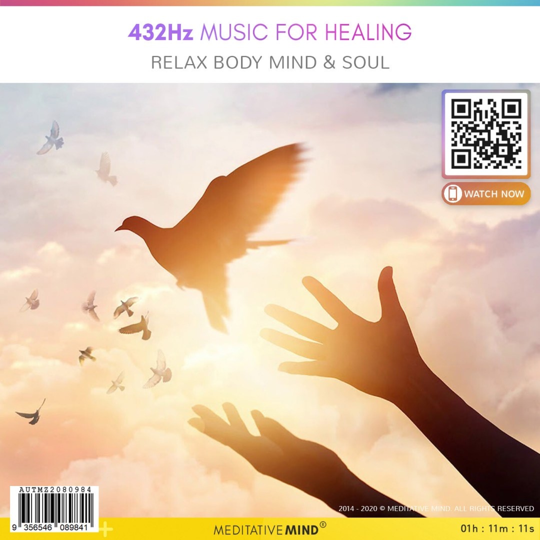 432Hz Music for Healing - Relax Body Mind & Soul