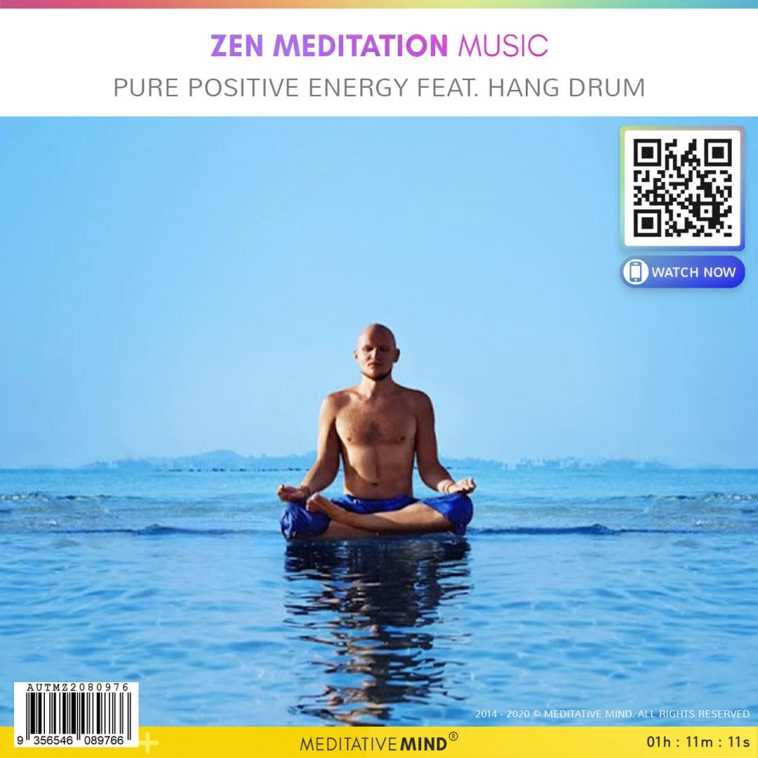 Zen Meditation Music - Pure Positive Energy Feat. Hang Drum