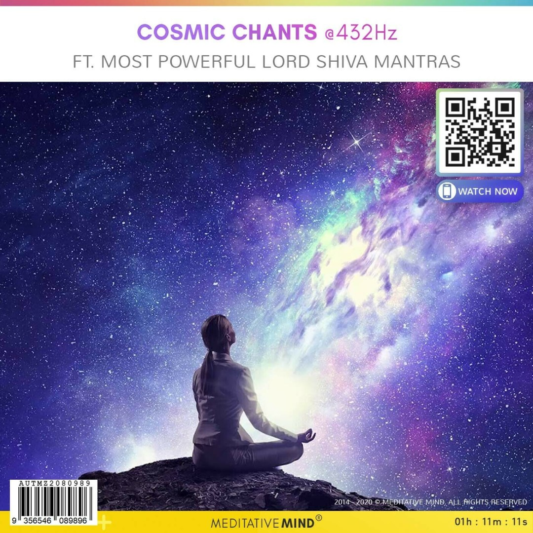 Cosmic Chants @432Hz - Ft. Most Powerful Lord Shiva Mantras