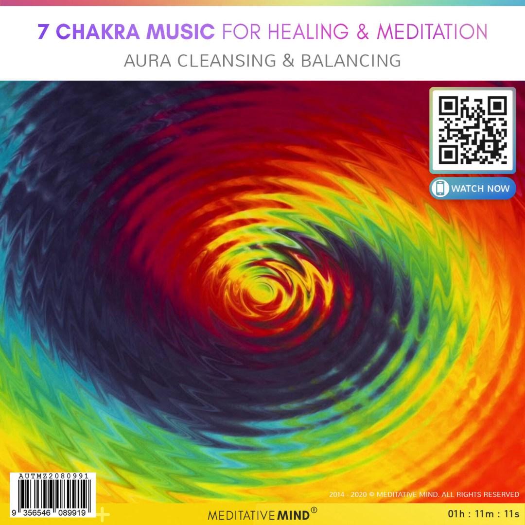 7 Chakra Music for Healing & Meditation - Aura Cleansing & Balancing