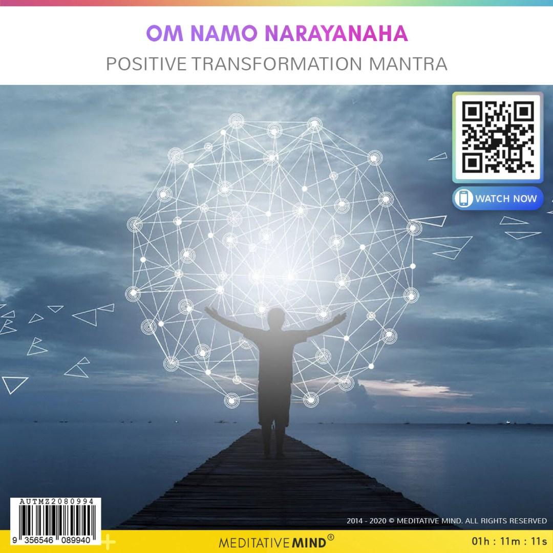 Om Namo Narayanaha - Positive Transformation Mantra