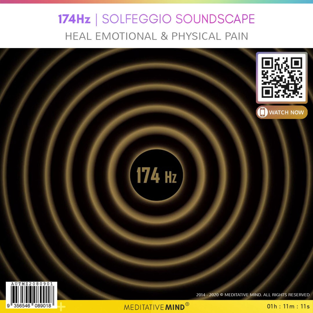 174Hz - Solfeggio Soundscape - Heal Emotional & Physical Pain
