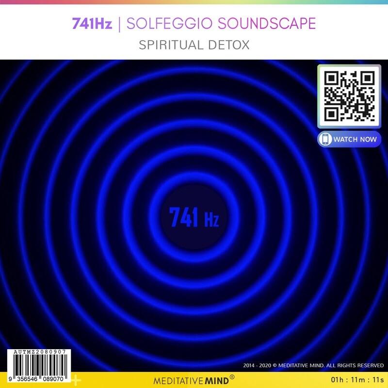 741Hz - Solfeggio Soundscape - Spiritual detox