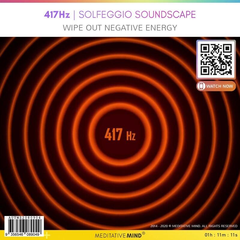 417Hz - Solfeggio Soundscape - Wipe out negative  energy