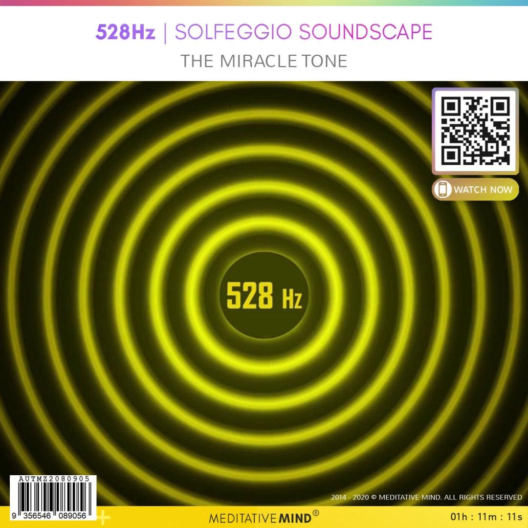 528Hz - Solfeggio Soundscape - The miracle tone