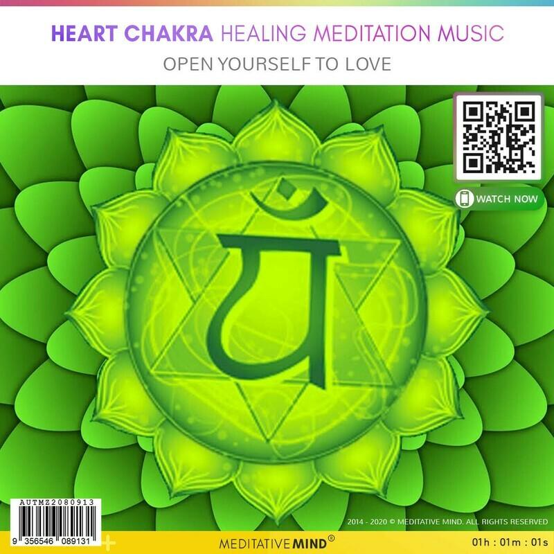 Heart Chakra Healing Meditation Music - Open yourself to love