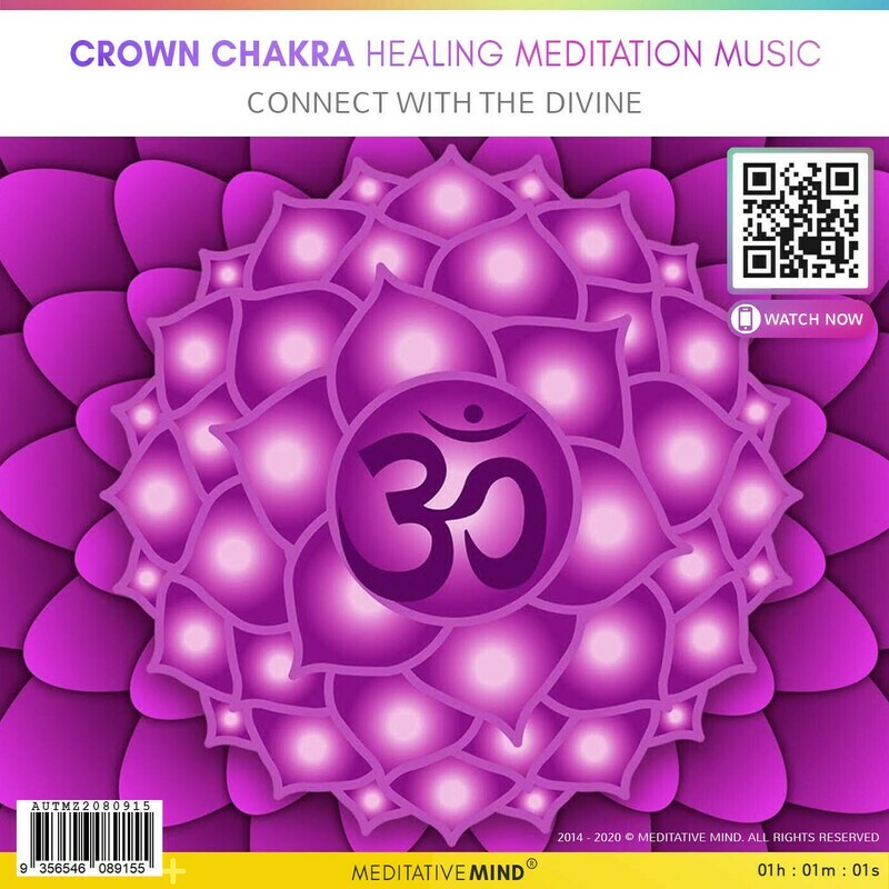 Crown Chakra Healing Meditation Music - Connect with the divine
