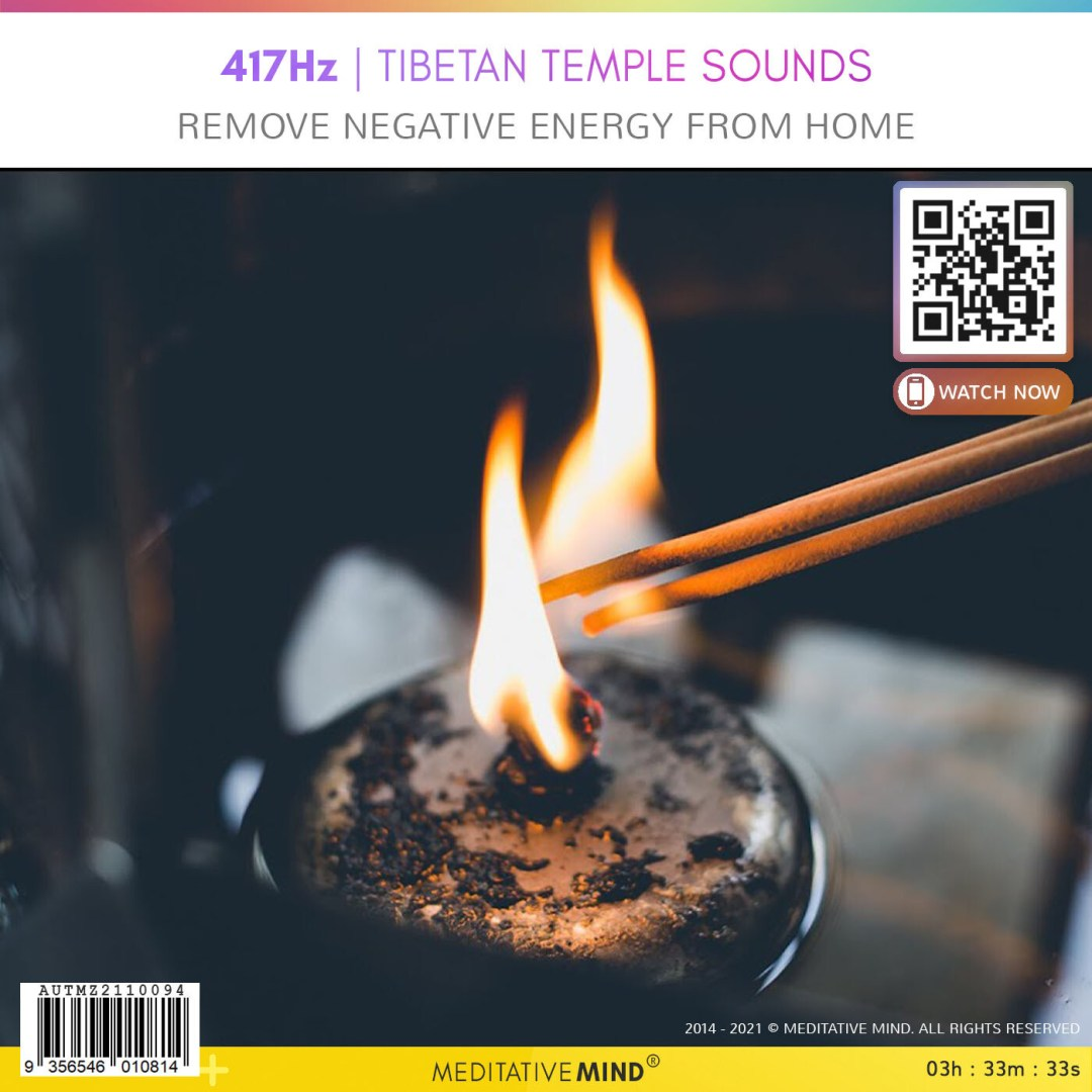 417Hz | Tibetan Temple Sounds - Remove Negative Energy from Home