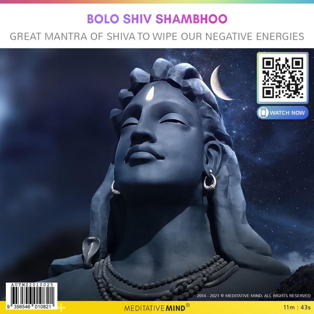 Bolo Shiv Shambhoo - Great Mantra of Shiva to Wipe our Negative Energies