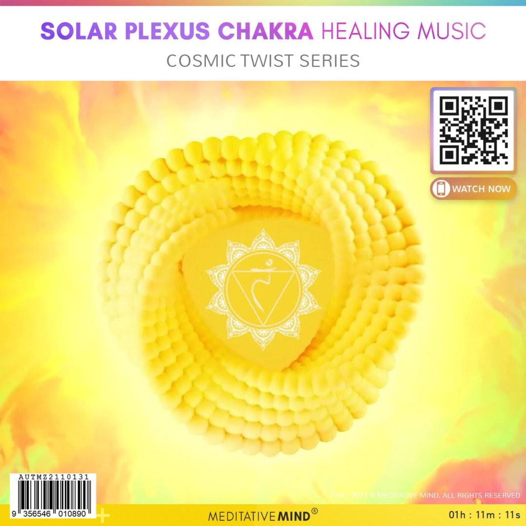 Solar Plexus Chakra Healing Music - Cosmic Twist Series