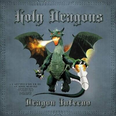 HOLY DRAGONS - Dragon Inferno