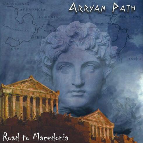 ARRAYAN PATH - Road to Macedonia
