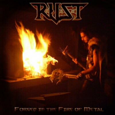 R.U.S.T. - Forged in the Fire of Metal