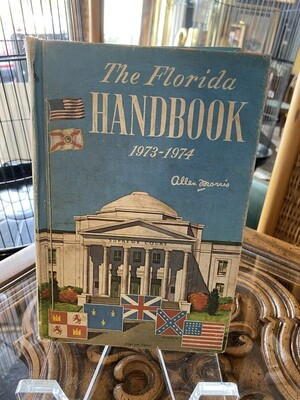 The Florida Handbook 1973 - 1974 by Allen Morris