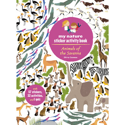 Animals of the Savanna: My Nature Sticker Activity Book