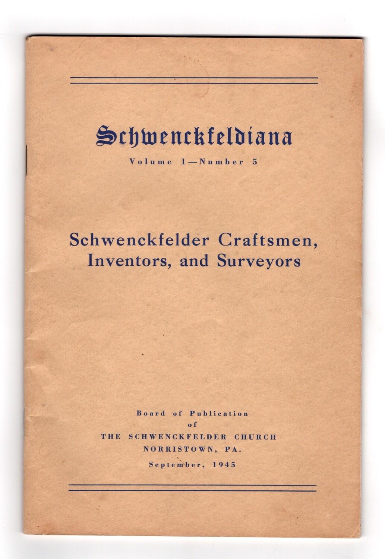Schwenckfeldiana Vol 1 #5 1945