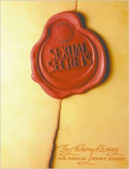 Sexual Secrets: The Alchemy of Ecstasy