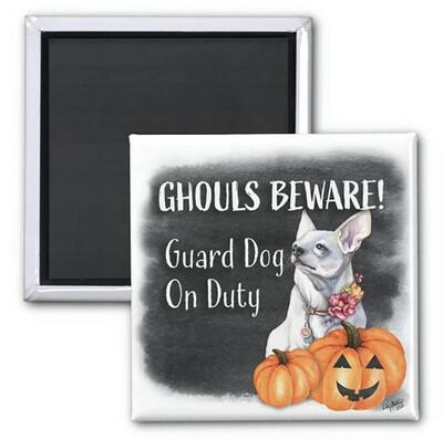 Ghouls Beware Magnet - Coqui
