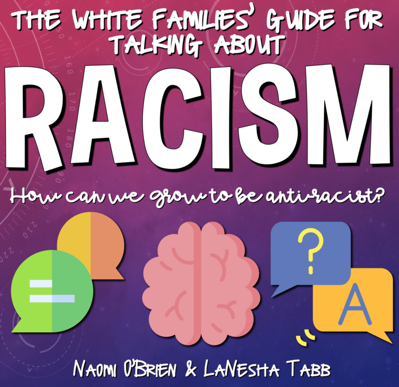 A White Families' Guide to Talking About Racism