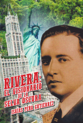 Rivera: el visionario de la selva oscura