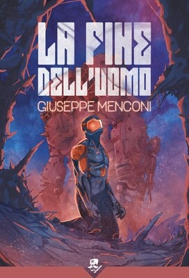 La Fine dell'Uomo - Ebook