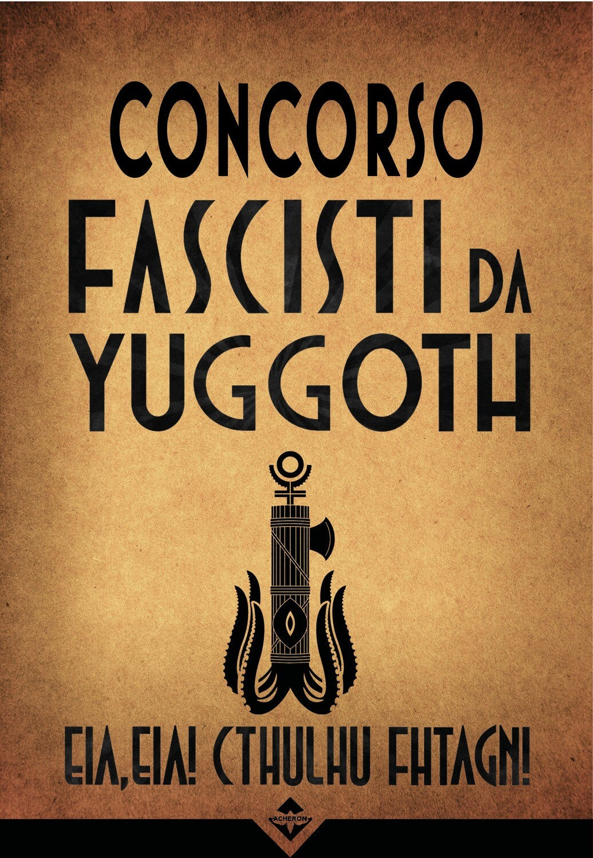 Concorso Fascisti da Yuggoth