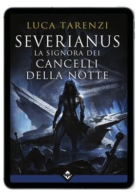 Severianus - La Signora dei Cancelli della Notte - Ebook