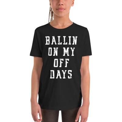 Kids Ballin On My Off Days Tee