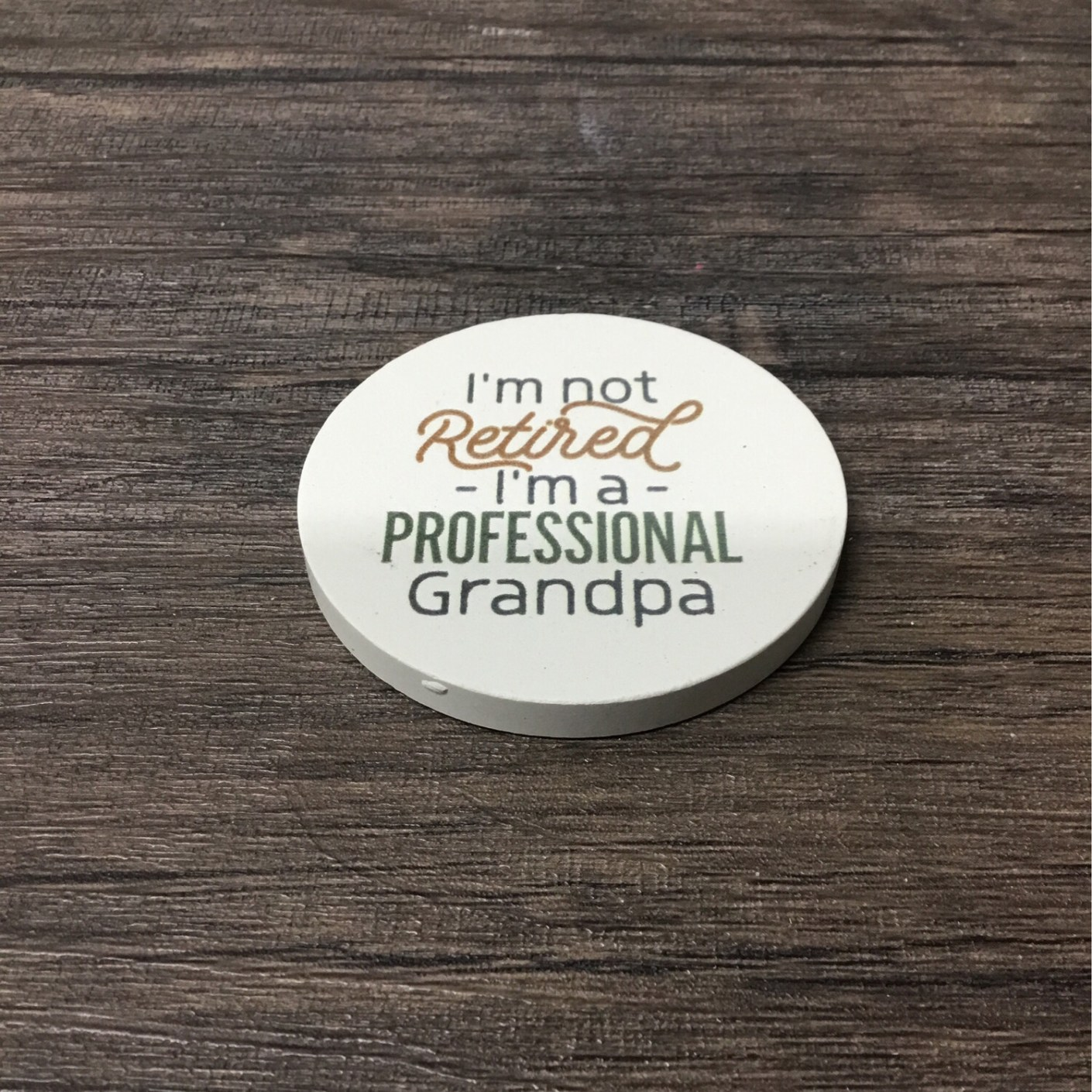 I'm Not Retired Coaster