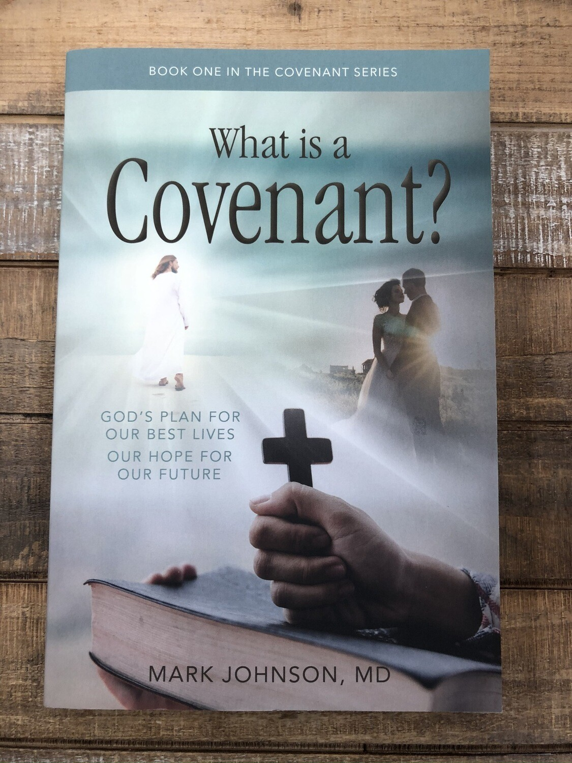 What Is A Covenant?