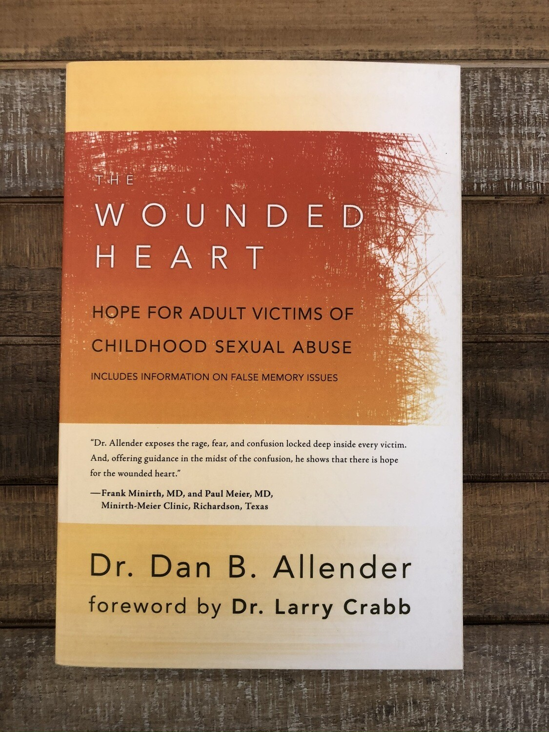 The Wounded Heart Book