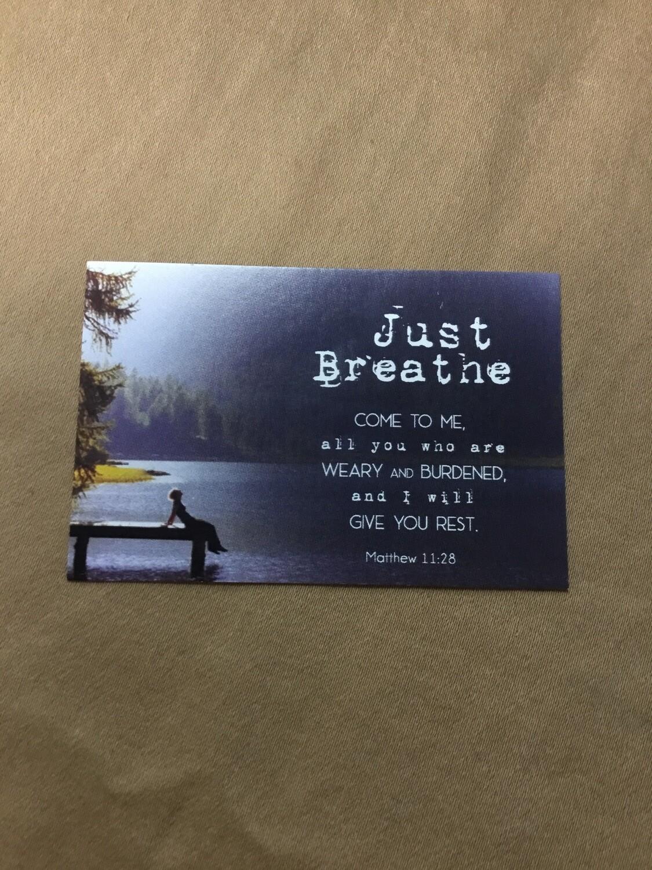 Matthew 11:28 Just Breathe Card