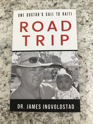 One Doctor's Call to Haiti Road Trip