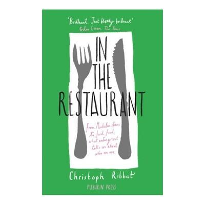 In The Restaurant - by Christoph Ribbat