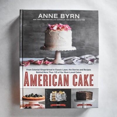 American Cake - by Anne Byrn
