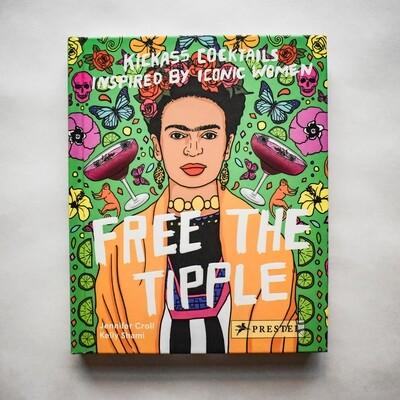 Free the Tipple - by Jennifer Croll