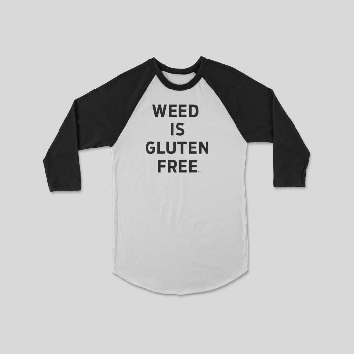 Weed is Gluten Free Raglan Sleeve