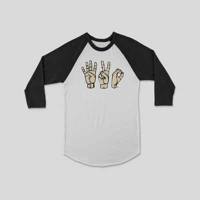 420 Sign Language Raglan Sleeve