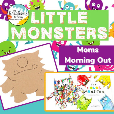 Little Monsters-Moms Morning Out!