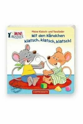 Meine Klatsch- und Tanzlieder: Mit den Händen klatsch, klatsch, klatsch!