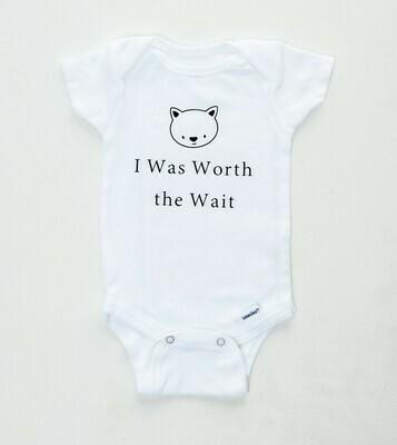 I Was Worth the Wait Onesie | New Baby Gift