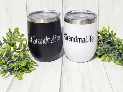#GrandmaLife and #GrandpaLife Hot/Cold Travel Tumblers