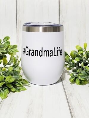 #GrandmaLife Hot/Cold Travel Tumbler
